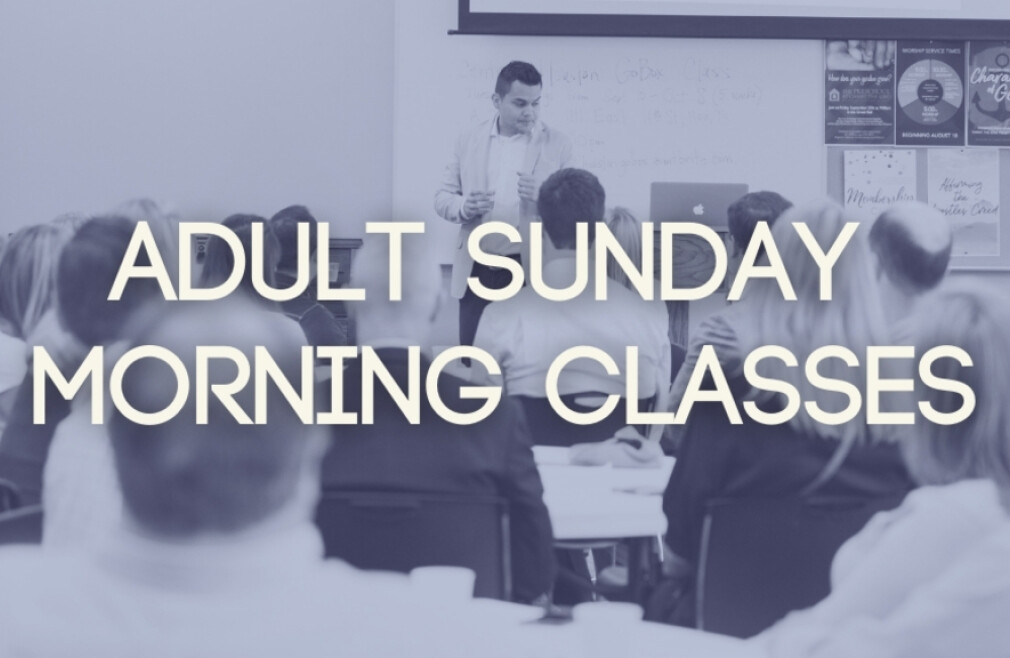 Adult Sunday Morning Class
