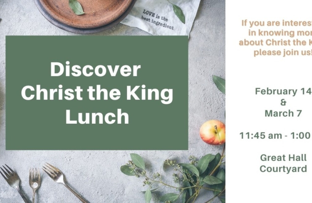Discover Christ the King Lunch