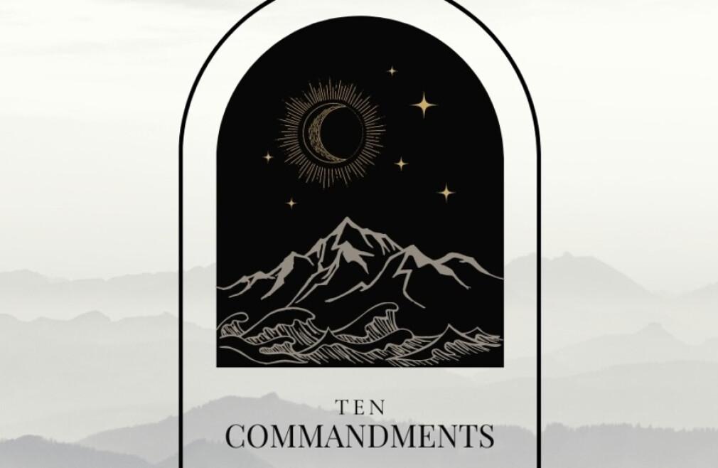 Adult Sunday Morning Class - Ten Commandments