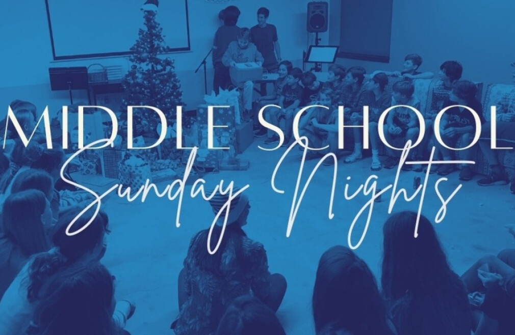 Student Ministry Middle School Sunday Nights